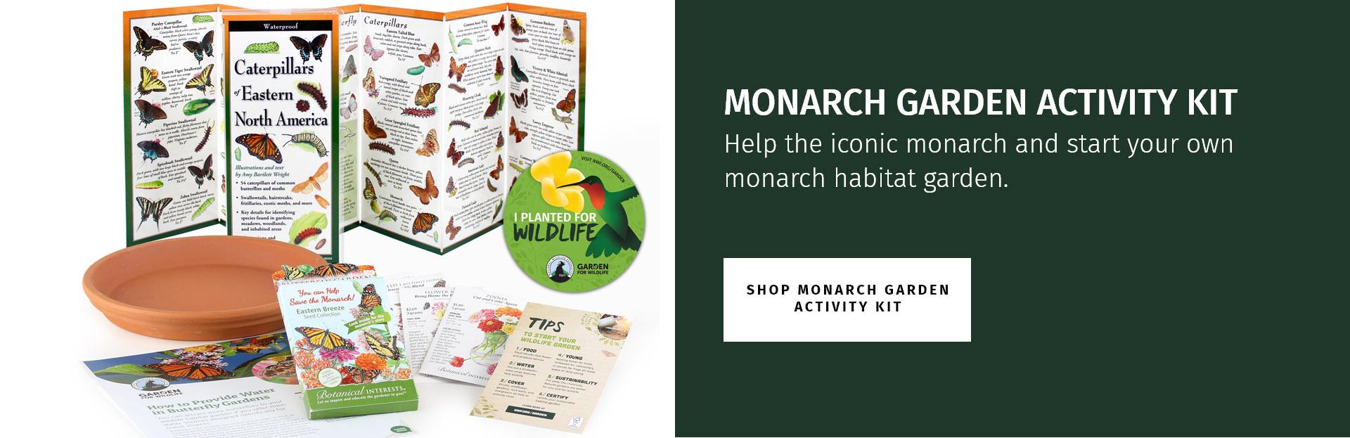 Monarch garden activity kit. help the iconic monarch and start your own monarch habitat garden.