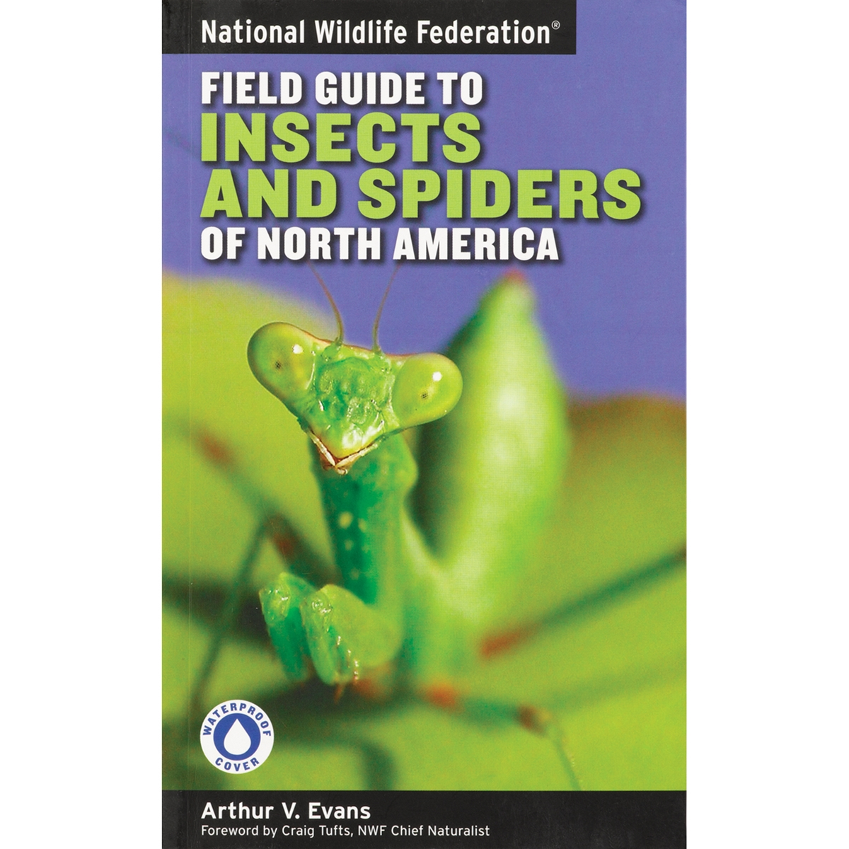 NWF Field Guide to Insect and Spiders